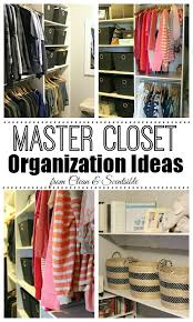 master closet organization clean and scentsible