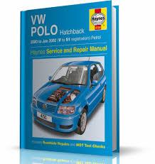 volkswagen polo hatchback 2000 2002 instrukcja napraw haynes