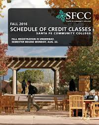 sfcc schedule of credit classes fall 2016 by santa fe community