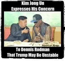 Republican Memes - kim jong un expresses his concern republican memes to dennis