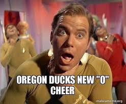 Oregon Ducks Meme - oregon ducks new o cheer captain kirk choking make a meme