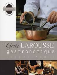 edition larousse cuisine larousse gastronomique the s greatest culinary encyclopedia