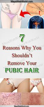 pubic hair on thigh 7 reasons why you shouldn t remove your pubic hair mayawebworld