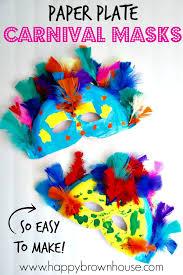 carnival masks paper plate carnival masks happy brown house