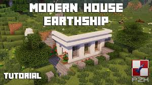 minecraft how to build a modern house 2 earthship hobbit style minecraft how to build a modern house 2 earthship hobbit style tutorial
