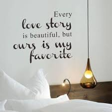 online get cheap wall sticker family story aliexpress com family quotes every love story is beautiful wall sticker home decal bedroom wall stickers for children