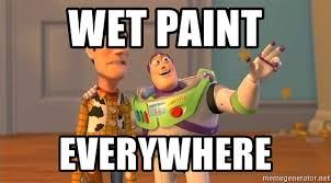 Buzz Everywhere Meme - wet paint everywhere woody buzz everywhere meme generator