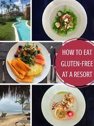 5 tips to eating gluten free at an all inclusive resort my heart