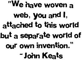 wedding quotes keats and i wouldn t it any other way my 3 keats