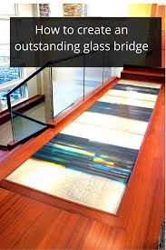 how to design a glass bridge for style and structure