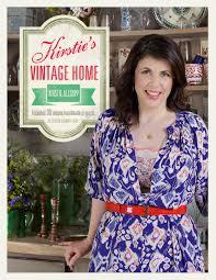 kirstie u0027s vintage home by kirstie allsopp books hachette australia