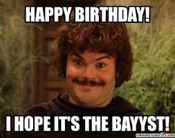Nacho Libre Memes - birthday