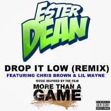 Lights Down Low Remix Ester Dean U2013 Drop It Low Remix Lyrics Genius Lyrics
