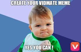 Yes Meme Baby - create my vidmate meme contest free sles daily free