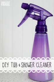 diy tub and shower cleaner picture tutorial fabulessly frugal see more inexpensive diy household cleaner recipes