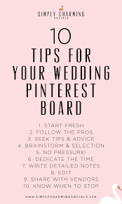 wedding tips 10 tips for creating the wedding board simply