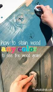how to use paint to color wash and stain wood any color the