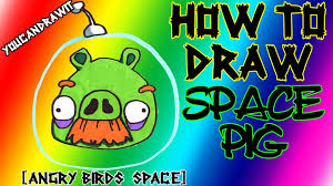 how to draw space pig from angry birds space youcandrawit ツ