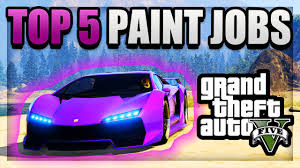 gta 5 top 5 paint jobs u0026 car color schemes best rare