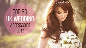 wedding accessories uk the uk s best wedding accessories for 2017