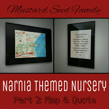 Narnia Map Narnia Themed Nursery U2013 Part 2 Map And Quote U2013 Mustard Seed Family