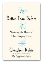 book review better than before by gretchen rubin