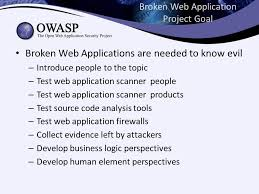 owasp broken web application project bad web apps are good ppt