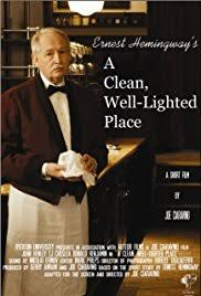 hemingway a clean well lighted place a clean well lighted place 2008 imdb