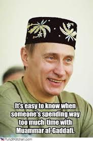 Gaddafi Meme - vladurday it s easy to know when randomoverload
