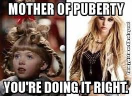 Hot Girl Problems Meme - mother of puberty youre doing it right taylor momsen lol what