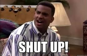 Meme Shut Up - shut up reaction images know your meme