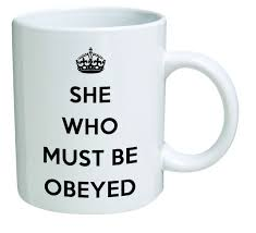 amazon com funny mug she who must be obeyed 11 oz coffee mugs