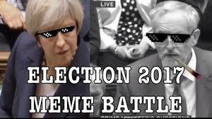 May Meme - theresa may vs jeremy corbyn election2017 savage meme battle