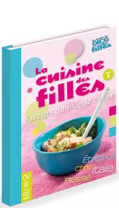 cuisine et saveur du monde la cuisine des filles saveurs du monde entier le dico des filles