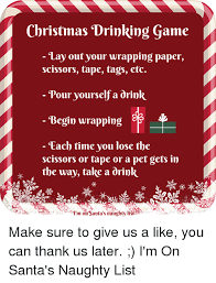 Drinking Game Meme - christmas drinking game lay out your wrapping paper scissors tape