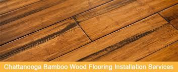bamboo flooring installation in chattanooga 423 426 9660