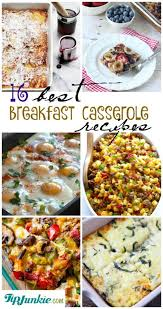 16 Best Recipe Of The 16 Best Breakfast Casserole Recipes For The Holidays Tip