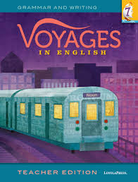 voyages in english 2018 teacher edition grade 7 by loyola press