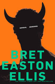 imperial bedrooms by bret easton ellis the literateur imperial bedrooms by bret easton ellis
