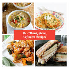 my best thanksgiving leftover recipes cookin canuck