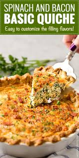 cuisine quiche basic cheesy spinach quiche with bacon the chunky chef