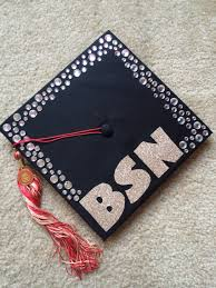 nursing graduation cap bachelor of science in nursing graduation cap idea glitter