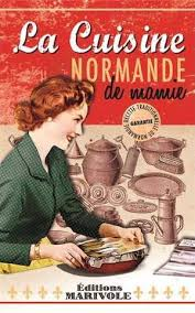 cuisine normande la cuisine normande de mamie zonenormandie