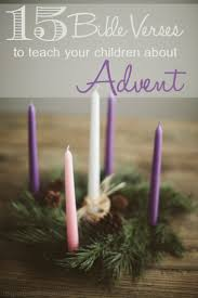15 bible verses to teach your children about advent the