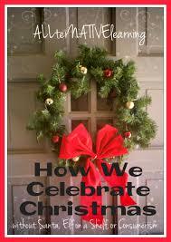 how we celebrate christmas no santa elf on shelf or consumerism