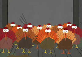turkey gif by south park find on giphy