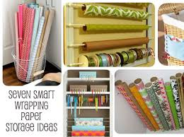 how to store wrapping paper seven smart wrapping paper storage ideas gift wrap storage