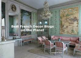 top decor blogs top 30 french decor blogs and websites french interior design blogs