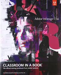 indesign tutorial in hindi buy adobe indesign cs6 classroom in a book book online at low prices