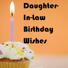 Halloween Birthday Poem Daughter In Law Birthday Wishes What To Write In Her Card Holidappy